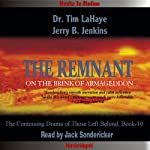 The Remnant: Left Behind Series, Book 10 (       UNABRIDGED) by Tim LaHaye, Jerry Jenkins Narrated by Jack Sondericker