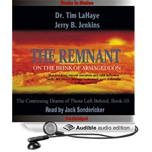 The Remnant: Left Behind Series, Book 10 Tim LaHaye, Jerry Jenkins and Jack Sondericker