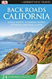 img - for Back Roads California (Eyewitness Travel Back Roads) book / textbook / text book