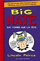 Big Nate est tombé sur la tête © Amazon