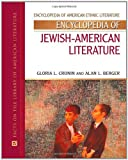 img - for Encyclopedia of Jewish-American Literature (Encyclopedia of American Ethnic Literature) book / textbook / text book