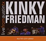 Kinky Friedman Live From Austin, Texas