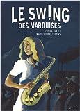 """Afficher """"Le Souffle des marquises n° 2 Le Sw!ng des marquises"""""""