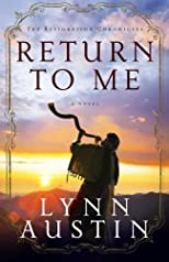 Return to Me (The Restoration Chronicles)