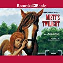 Misty's Twilight (       UNABRIDGED) by Marguerite Henry Narrated by Barbara Caruso
