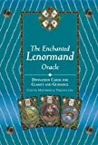 Lenormand Oracle: 39 Cards for Revealing Your True Self and Your Destiny