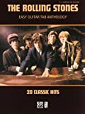 The Rolling Stones: 20 Classic Hits For Easy Guitar TAB. Partitions pour Guitare, Tablature Guitare