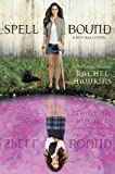 Spell Bound (Hex Hall Book 3)