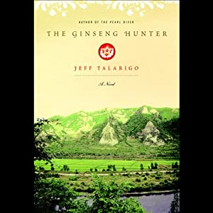 The Ginseng Hunter | [Jeff Talarigo]