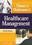 Dunn and Haimanns Healthcare Management
