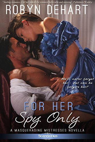 For Her Spy Only (Entangled Scandalous)