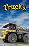 Trucks (an easy reader book about trucks)