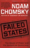 Image of Failed States: The Abuse of Power and the Assault on Democracy (American Empire Project)