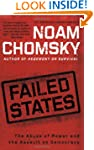 Failed States: The Abuse of Power and...