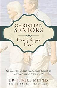 Christian Seniors Living Super Lives by Tate Publishing