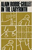 In The Labyrinth (Calderbooks) (0714502987) by Robbe-Grillet, Alain