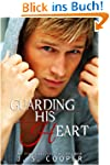 Guarding His Heart (English Edition)