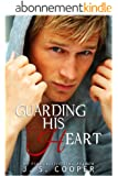 Guarding His Heart (Forever Love Book 4) (English Edition)