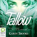 Tallow: The Curse of the Bond Riders, Book 1