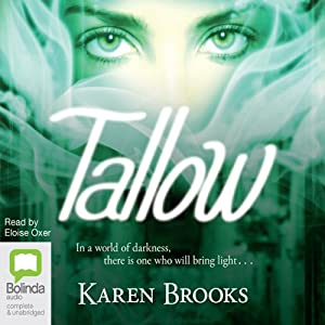 Tallow: The Curse of the Bond Riders, Book 1 | [Karen Brooks]