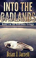 Into the Badlands (Badlands Trilogy Book 1)