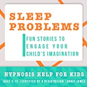 Childhood Sleep Problems: Hypnosis Help to Stop Night Terrors, Sleep Walking & Other Sleep Problems | [Joel Thielke]