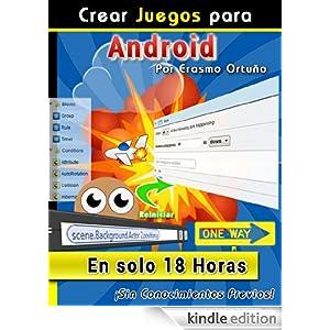 Crear Juegos para Android en solo 18 Horas eBook: Erasmo Cesar ...
