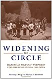 img - for Widening the Circle: Culturally Relevant Pedagogy for American Indian Children book / textbook / text book