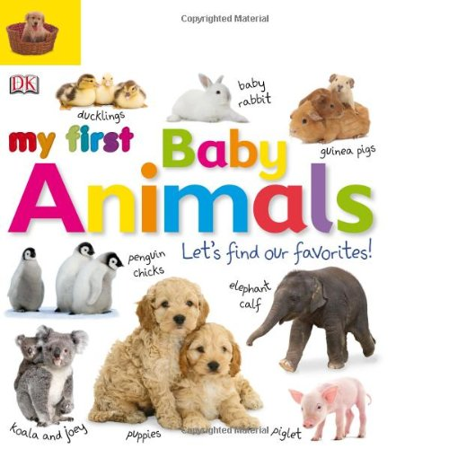 Tabbed Board Books: My First Baby Animals: Let'S Find Our Favorites! (Tab Board Books) front-749720