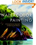 Watercolor Painting: A Comprehensive...