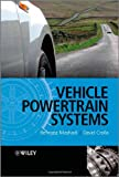 Vehicle Powertrain Systems: Integration and Optimization