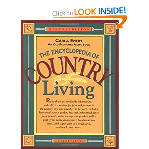 The Encyclopedia of Country Living: An Old Fashioned Recipe Book by Carla Emery