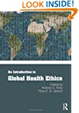 An Introduction to Global Health Ethics