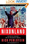 Nixonland: America's Second Civil War...