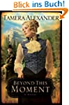 Beyond This Moment (Timber Ridge Refl...