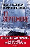 11 septembre : Le jour du chaos par Nicole Bacharan