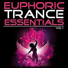 Euphoric Trance Essentials, Vol. 1 (The Extended Mixes)