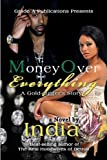 Money Over Everything (0985228016) by India