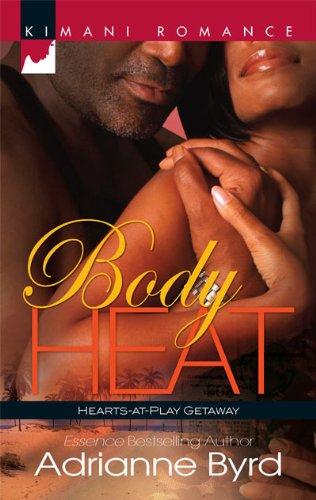 Body Heat (Kimani Romance), Adrianne Byrd