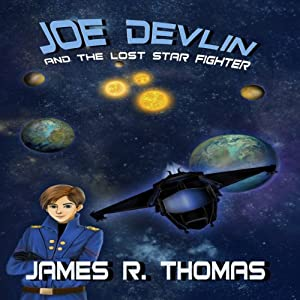 Joe Devlin and the Lost Star Fighter Audiobook