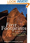 First Footprints: The epic story of t...