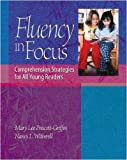 img - for Fluency in Focus: Comprehension Strategies for All Young Readers book / textbook / text book