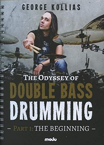 The Odyssey Of Double Bass Drumming: Part 1 The Beginning. Schlagzeug. Lehrbuch.