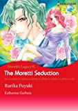The Moretti Seduction - Moretti's Legacy 2