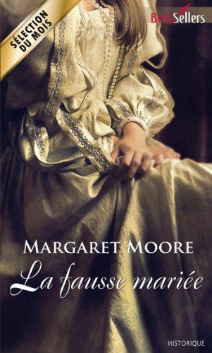 Margaret Moore - La fausse mariée (Best-Sellers)