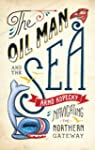 The Oil Man and the Sea: Navigating t...