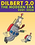 Dilbert 2.0: The Modern Era, 2001 to...