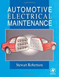 Automotive Electrical Maintenance (0340596058) by Stewart Robertson