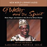 Of Water and Spirit: Ritual Magic and...