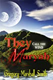 img - for They Call the Wind Muryah book / textbook / text book
